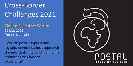 The Cross-Border Challenges 2021 | Online Executive Forum _ 25 May 2021 entradas