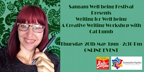 Writing for Wellbeing - Creative Writing Workshop with Cat Lumb tickets