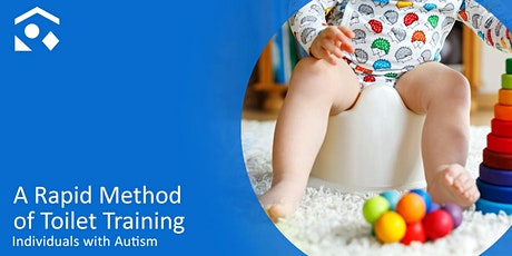A Rapid Method of Toilet Training  Individuals with Autism tickets