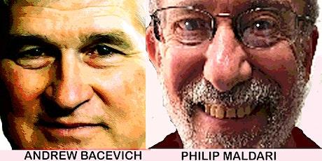 Andrew Bacevich & Philip Maldari:  America's Role in a World Transformed tickets