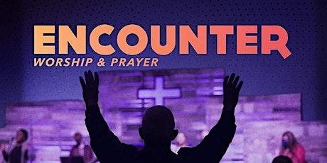 Encounter - Prayer & Worship tickets