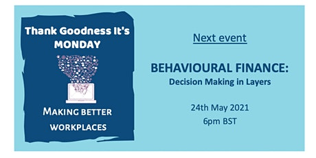Behavioural Finance: Better Decision Making in Layers tickets