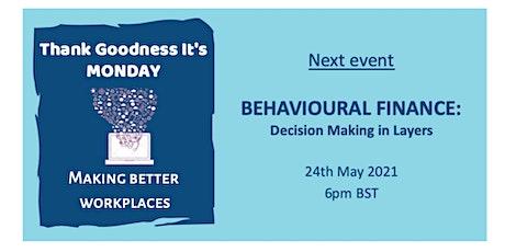 Behavioural Finance: Better Decision Making in Layers biglietti