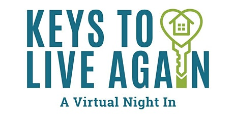 Keys to Live Again, A Virtual Night In tickets