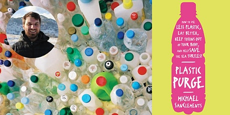 Plastic Purge with Dr. Michael SanClements tickets