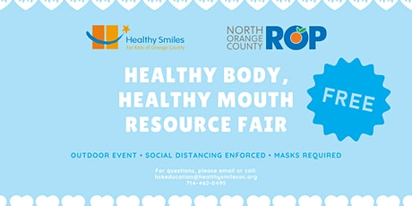 Healthy Body, Healthy Mouth Resource Fair tickets