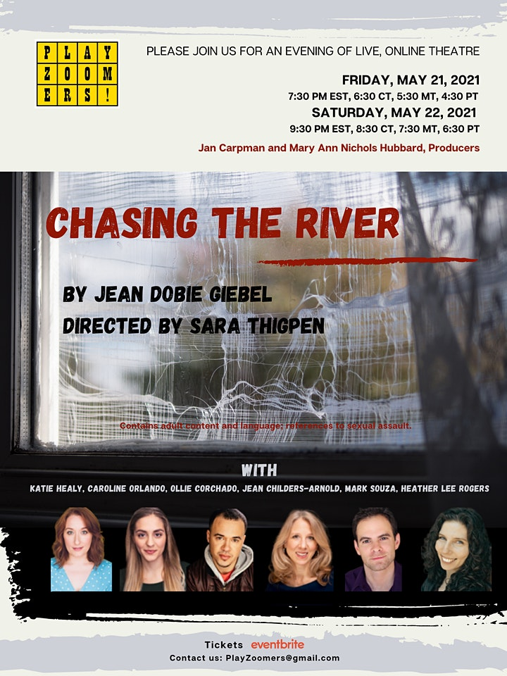 """PlayZoomers presents, """"Chasing the River"""" by Jean Dobie Giebel  5/21 & 5/22 image"""