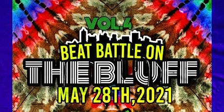 Beat Battle on the Bluff Vol. 4 tickets