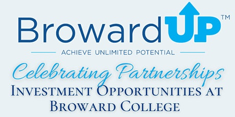 Celebrating Partnerships: Investment opportunities at Broward College tickets