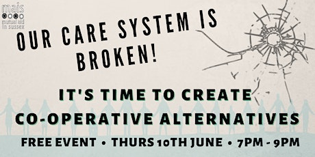 The care system is broken! It's time to create Cooperative Alternatives billets