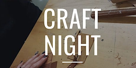 May 24  Craft Night - Stay at Home Edition tickets