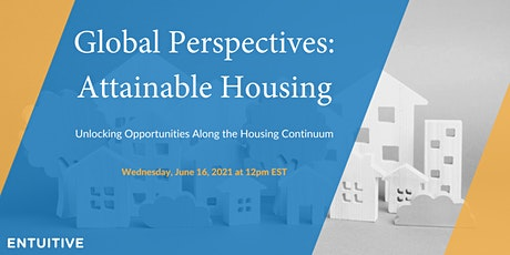 Global Perspectives: Attainable Housing tickets