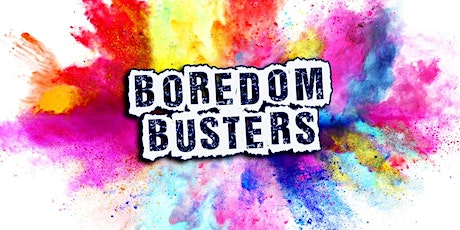 K-6 Summer Boredom Busters! tickets