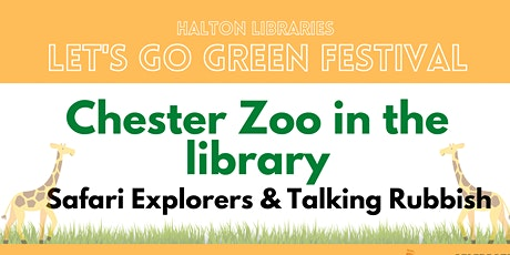 Let's Go Green festival - Chester Zoo in the Library tickets