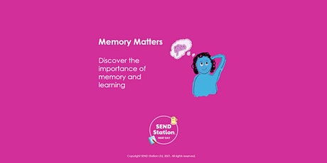Memory Matters - INSET Day Session (SCOTLAND) tickets