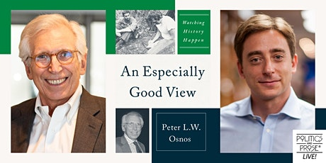 P&P Live! Peter L. W. Osnos | AN ESPECIALLY GOOD VIEW with Evan Osnos tickets