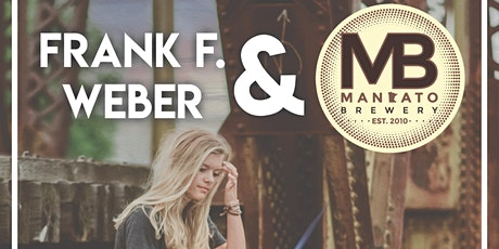 Frank Weber at Mankato Brewery tickets