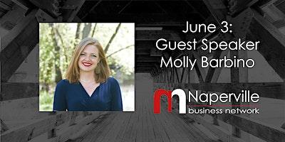 VIRTUAL Naperville Meeting June 3: Guest Speaker Molly Barbino