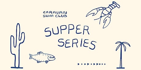 CARAVAN SWIM CLUB SUPPER SERIES tickets