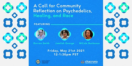 A Call for Community Reflection on Psychedelics, Healing, and Race tickets