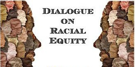 Dialogue on Racial Equity - July tickets