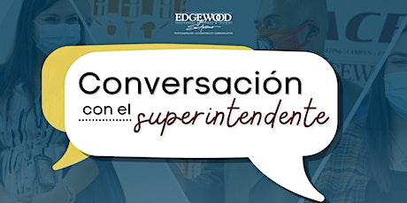 Conversación con el superintendent del distrito de Edgewood tickets