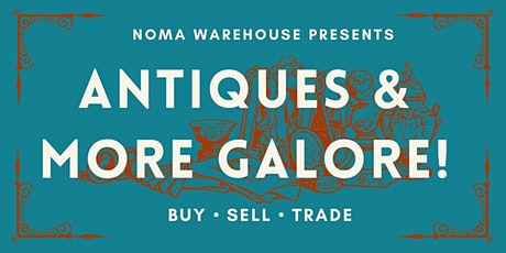 Antiques and More Galore tickets