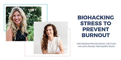 Biohacking Stress to Prevent Burnout tickets