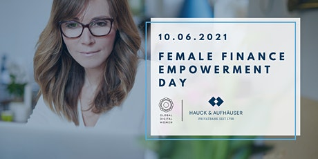 Female Finance Empowerment Day - powered by GDW x Hauck & Aufhäuser tickets