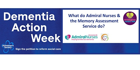 Admiral Nurses & Memory Assessment Service - What do they do? tickets