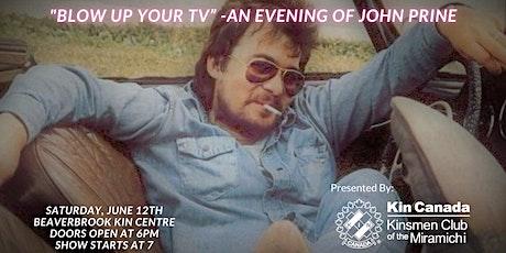 """BLOW UP YOUR TV"" -An Evening of John Prine billets"