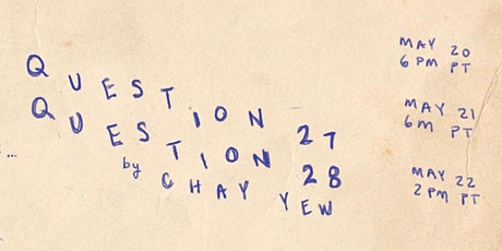 Question 27, Question 28 by Chay Yew tickets
