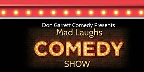 May Mad Laughs Comedy Series tickets