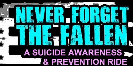 Never Forget the Fallen: Suicide Awareness and Prevention Ride tickets