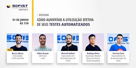 [Webinar] Como aumentar a utilização efetiva de seus testes automatizados bilhetes