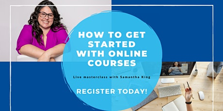 How to Get Started With Online Courses tickets
