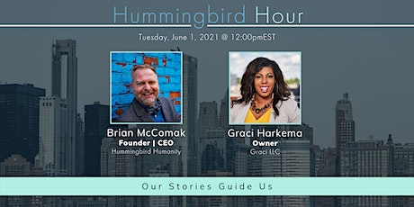 Hummingbird Humanity: Our Stories Guide Us tickets