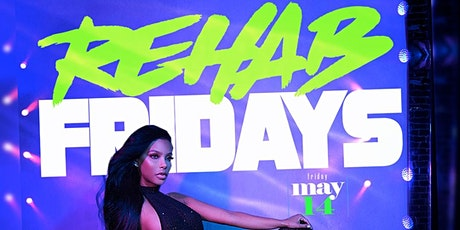 Rehab Friday's- #1 Spot For Friday Nights In Charlotte tickets