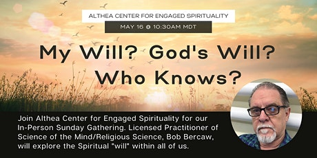 Althea Center's In-Person Sunday Gathering on May 16th tickets
