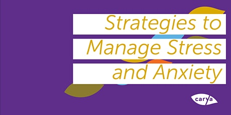 Strategies to Manage Stress and Anxiety tickets