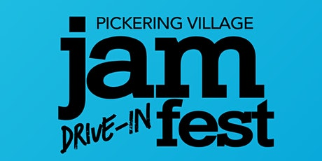 Pickering Village Jam Fest Drive-in Concert billets