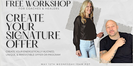 Create Your Signature Offer Workshop  - For Coaches & Healers (Calgary) tickets
