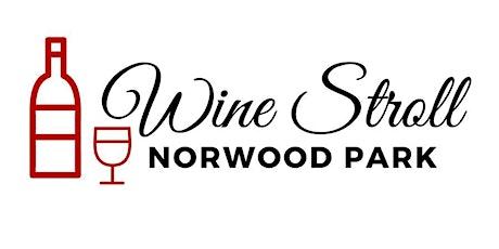Norwood Park Summer Wine Stroll 2021 tickets