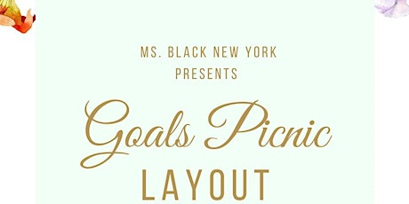"Ms. Black New York Presents ""Goals Picnic"" tickets"