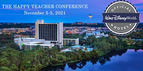 The Happy Teacher Conference: A 3 Day Event for all Educators tickets