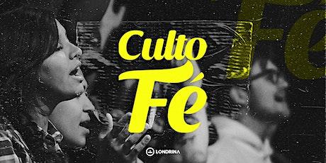 CULTO FÉ | QUARTA-FEIRA 20H ingressos