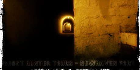 Ghost Hunt At The Very Haunted Newhaven Fort tickets