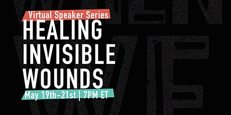 Healing Invisible Wounds Virtual Speaker Series tickets