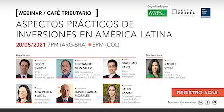 Aspectos Prácticos De Inversiones en América Latina entradas