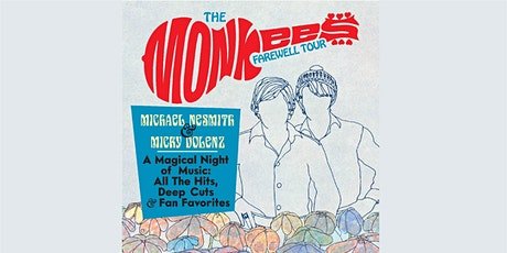 The Monkees Farewell Tour with Michael Nesmith & Micky Dolenz tickets